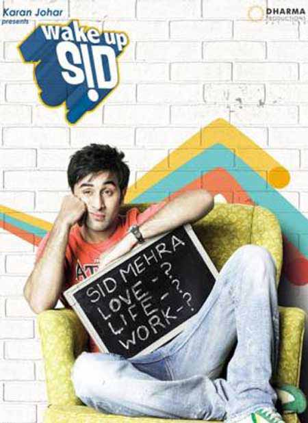 Wake up Sid - - Ranveer Kapoor