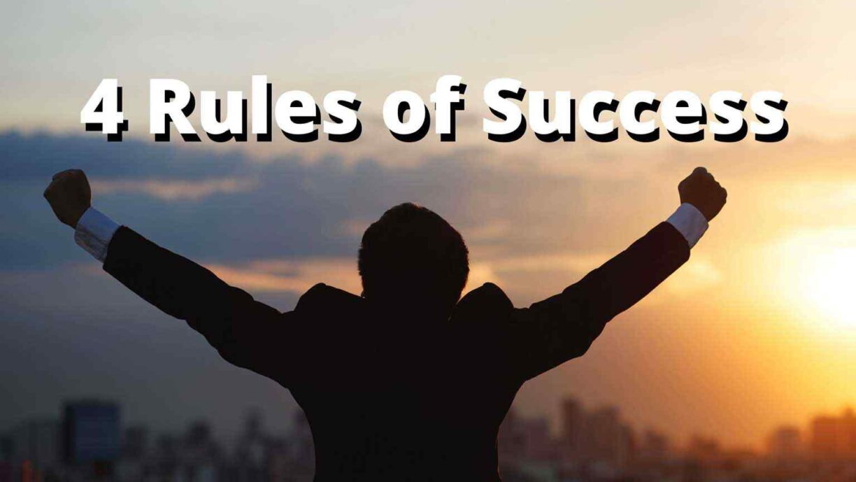 Only 4 Rules of Success